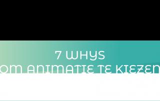uitleganimaties, banner met de 7 whys